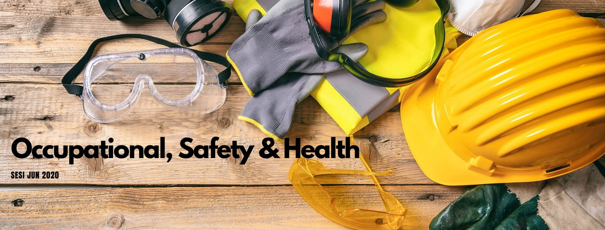 DUW10012 OCCUPATIONAL, SAFETY AND HEALTH (JUNE 2020)